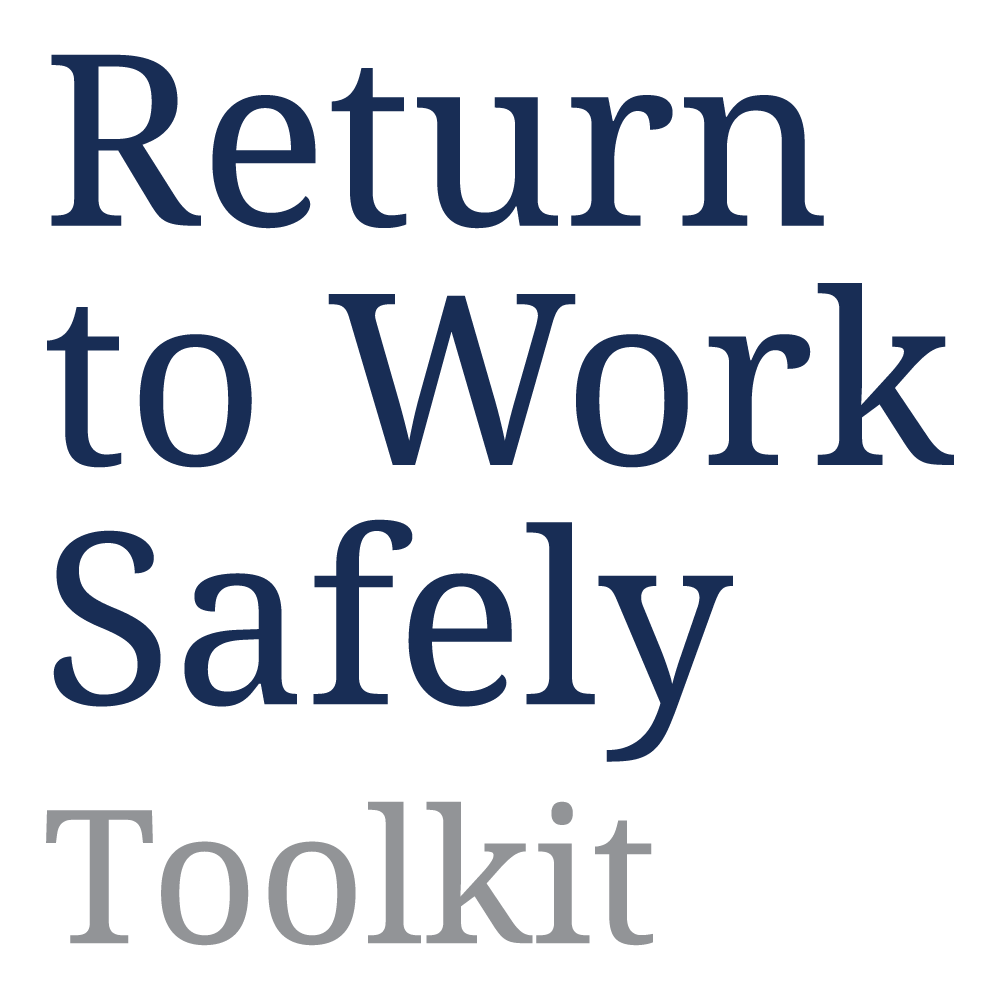 Return to Work Safely Toolkit